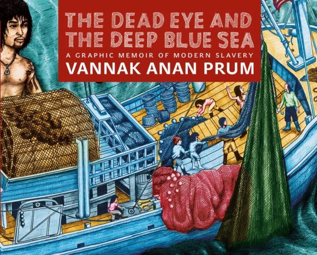 Dead Eye And The Deep Blue Sea