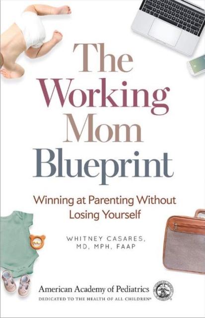 Working Mom Blueprint