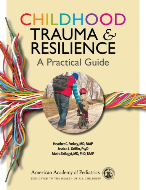 Childhood Trauma and Resilience