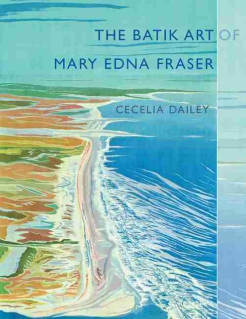 Batik Art of Mary Edna Fraser