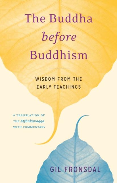 Buddha Before Buddhism