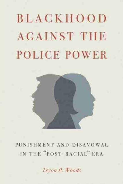 Blackhood Against the Police Power