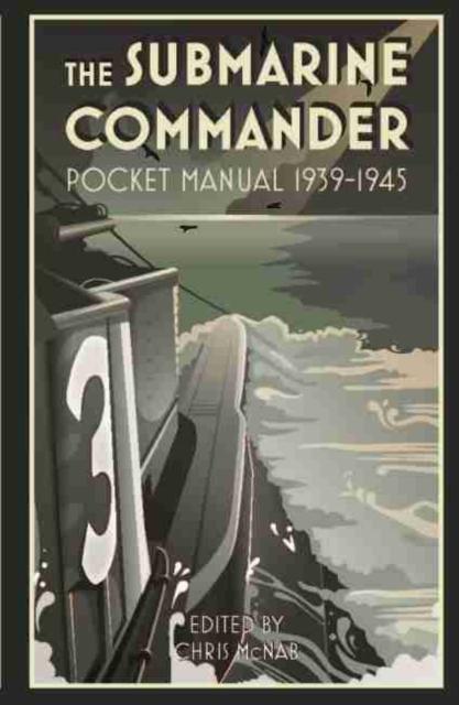 Submarine Commander Pocket Manual 1939-1945