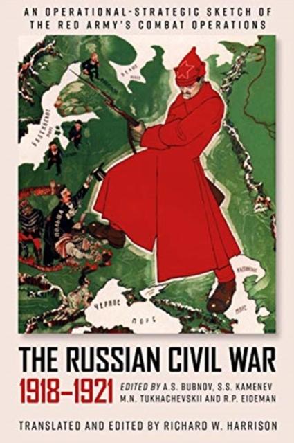 Russian Civil War, 1918-1921