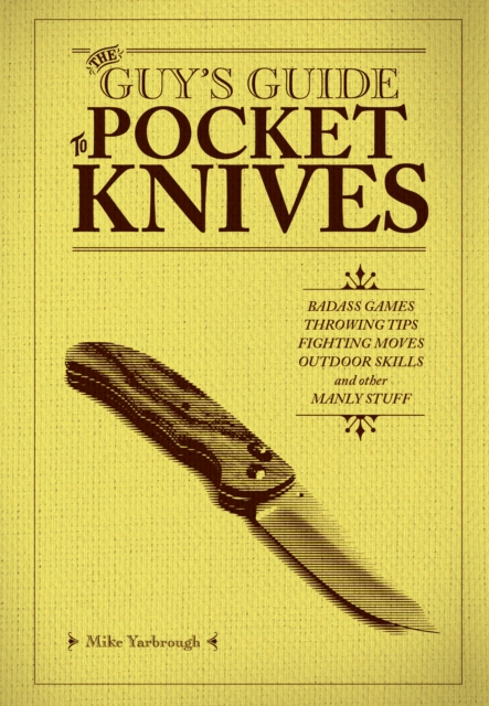 Guy's Guide To Pocket Knives