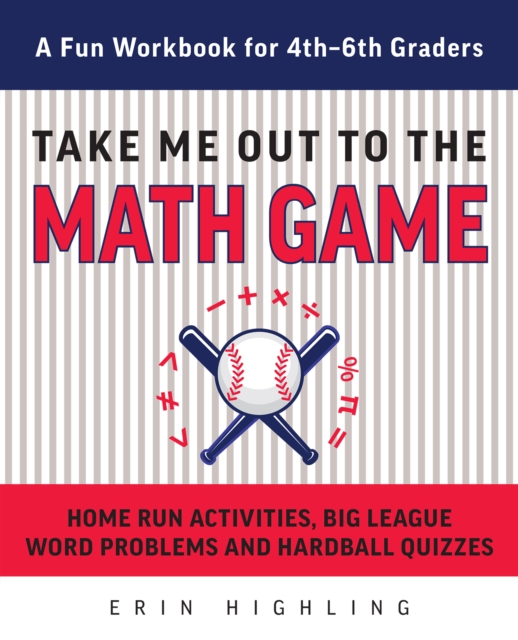 Take Me Out To The Math Game