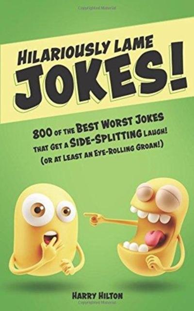 Hilariously Lame Jokes!