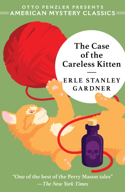Case of the Careless Kitten - A Perry Mason Mystery