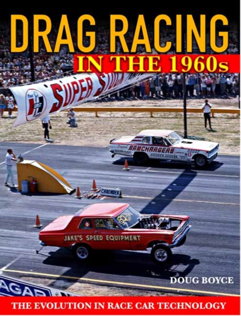 Drag Racing in the 1960s