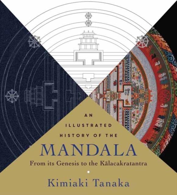 Illustrated History of the Mandala, An