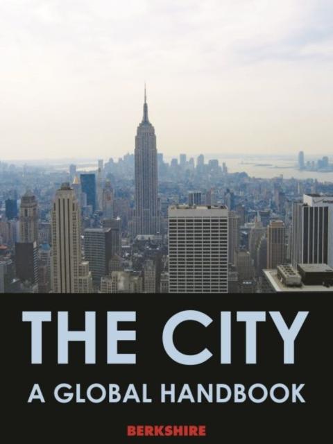 City: A Global Handbook, 2 Volumes