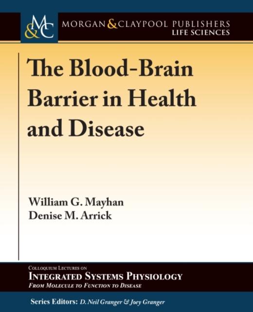 Blood-Brain Barrier in Health and Disease