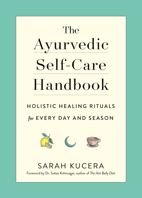 Ayurvedic Self-Care Handbook