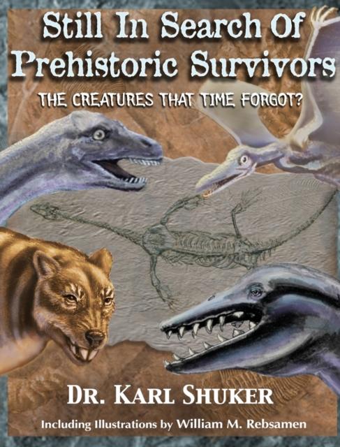 Still in Search of Prehistoric Survivors