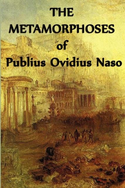Metamorphoses of Publius Ovidius Naso