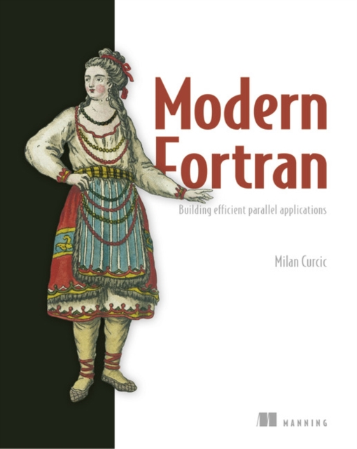 Modern Fortran:Building Efficient Parallel Applications