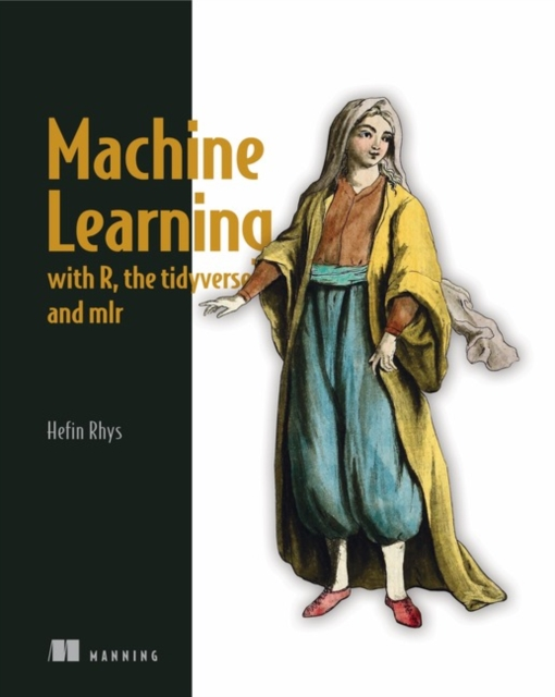 Machine Learning with R, tidyverse, and mlr