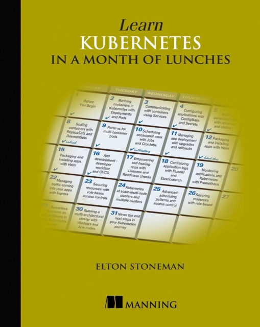 Learn Kubernetes in a Month of Lunches
