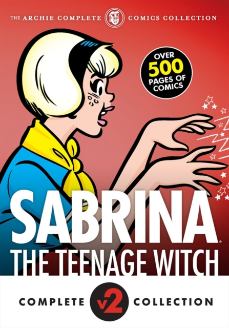 Complete Sabrina The Teenage Witch Volume 2: 1972-1973