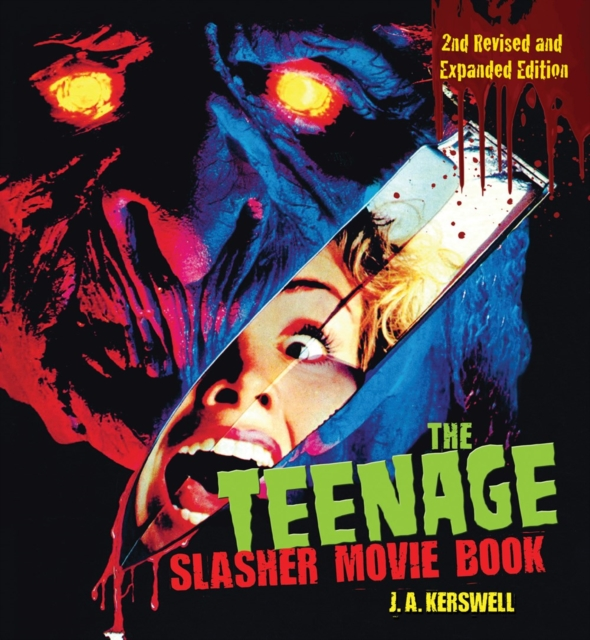 Teenage Slasher Movie Book, 2nd Revised and Expanded Edition