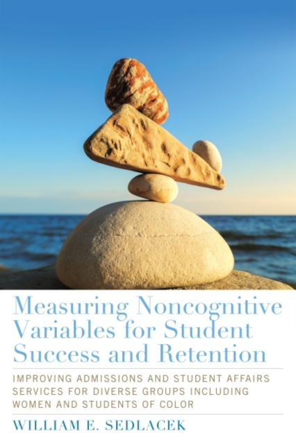 Measuring Noncognitive Variables for Student Success and Retention