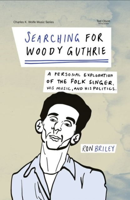 Searching for Woody Guthrie
