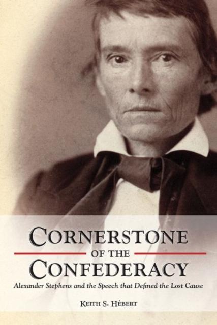 Cornerstone of the Confederacy