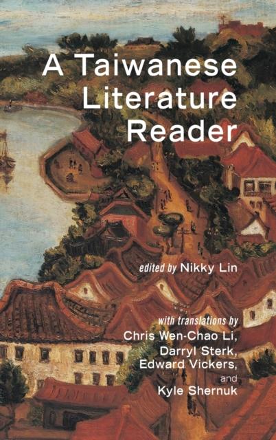 Taiwanese Literature Reader