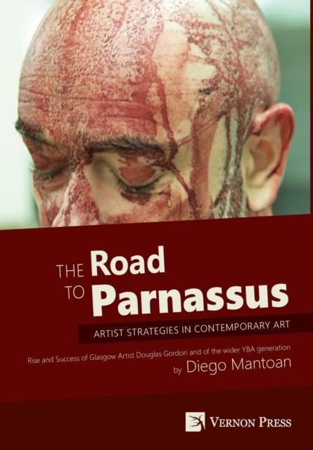Road to Parnassus: Artist Strategies in Contemporary Art