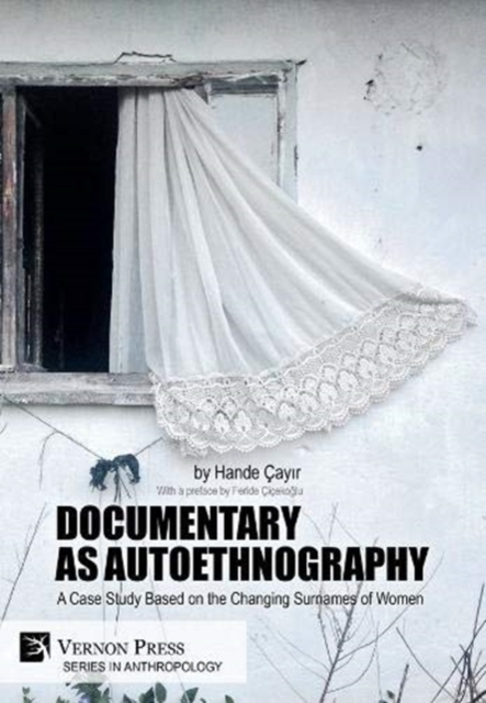 Documentary as Autoethnography: A Case Study Based on the Changing Surnames of Women