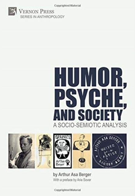 Humor, Psyche, and Society: A Socio-Semiotic Analysis