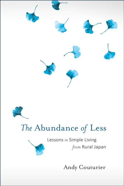 Abundance Of Less