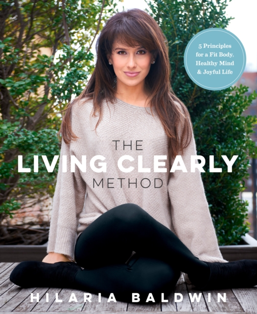 Living Clearly Method