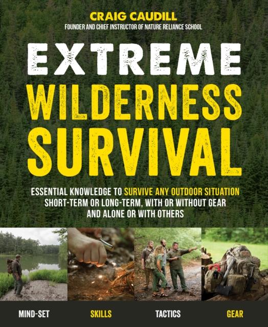 Extreme Wilderness Survival