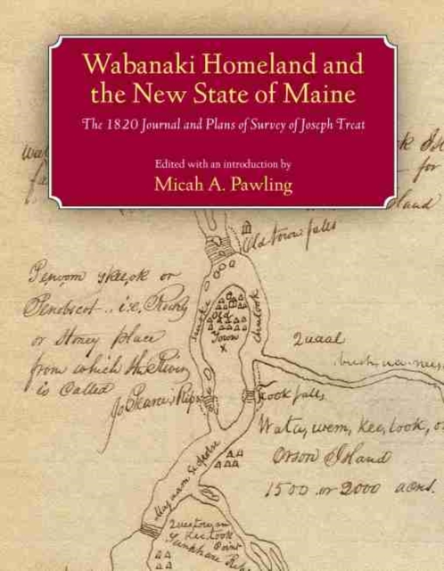 Wabanaki Homeland and the New State of Maine