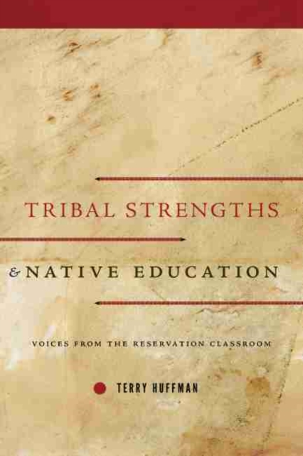 Tribal Strengths and Native Education