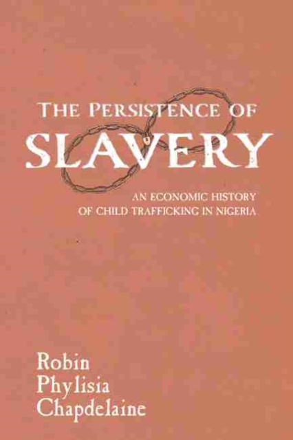 Persistence of Slavery