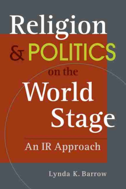Religion and Politics on The World Stage