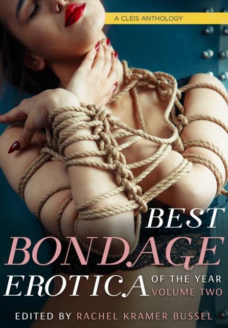 Best Bondage Erotica Of The Year, Vol. 2