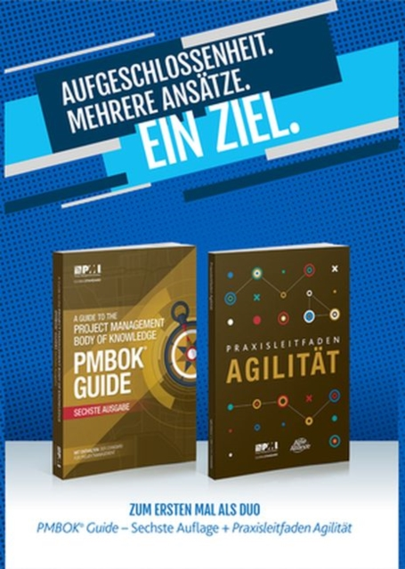 guide to the Project Management Body of Knowledge (PMBOK guide) & Agile praxis - ein leitfaden (German edition of A guide to the Project Management Body of Knowledge (PMBOK guide) & Agile practice guide bundle)