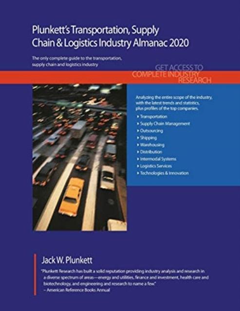 Plunkett's Transportation, Supply Chain & Logistics Industry Almanac 2020