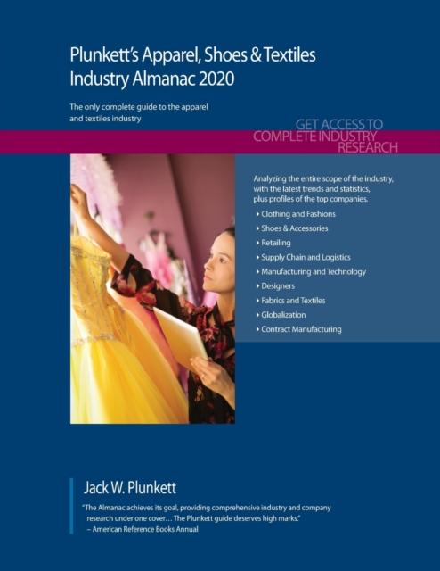 Plunkett's Apparel, Shoes & Textiles Industry Almanac 2020