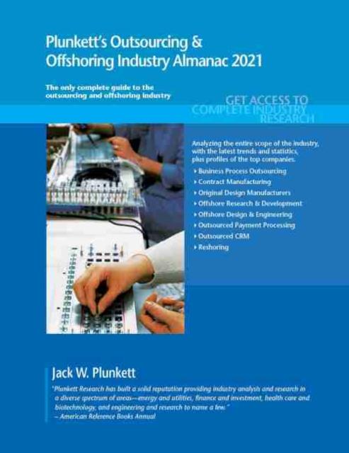 Plunkett's Outsourcing & Offshoring Industry Almanac 2021
