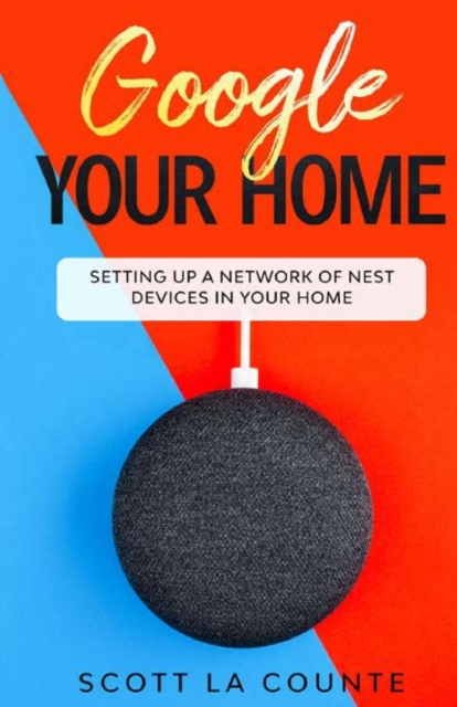 Google Your Home