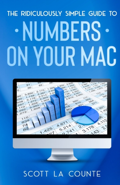 Ridiculously Simple Guide To Numbers For Mac