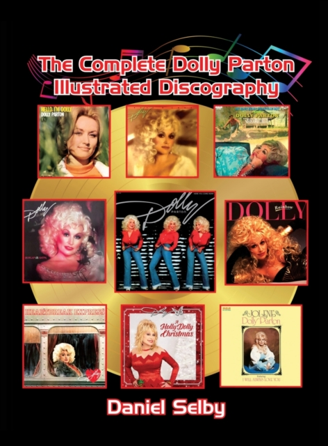 Complete Dolly Parton Illustrated Discography (hardback)