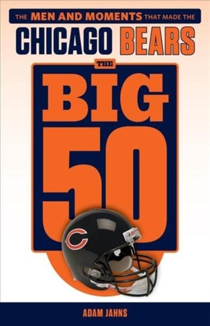 Big 50: Chicago Bears