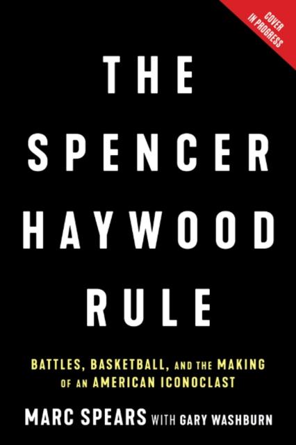 Spencer Haywood Rule