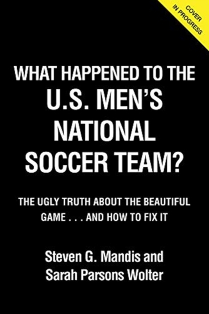 What Happened to the USMNT