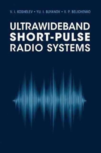Ultrawideband Short-Pulse Radio Systems